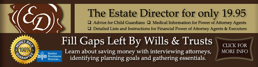 Estate Director for Living Trusts and Wills